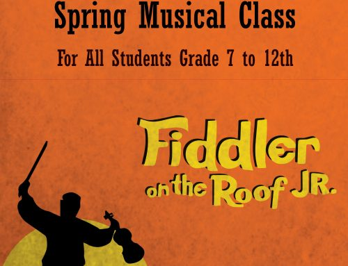 Fiddler On The Roof – Spring 2020 – 7th Grade to 12th